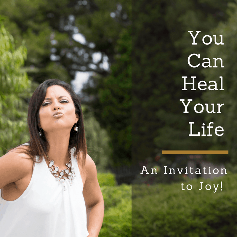 You CAN Heal Your Life! An Invitation