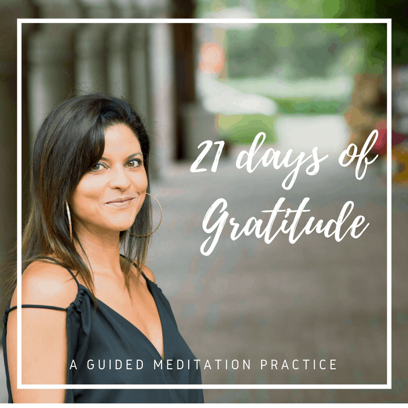 21 Days of Gratitude, Day 1 Meditation Practice
