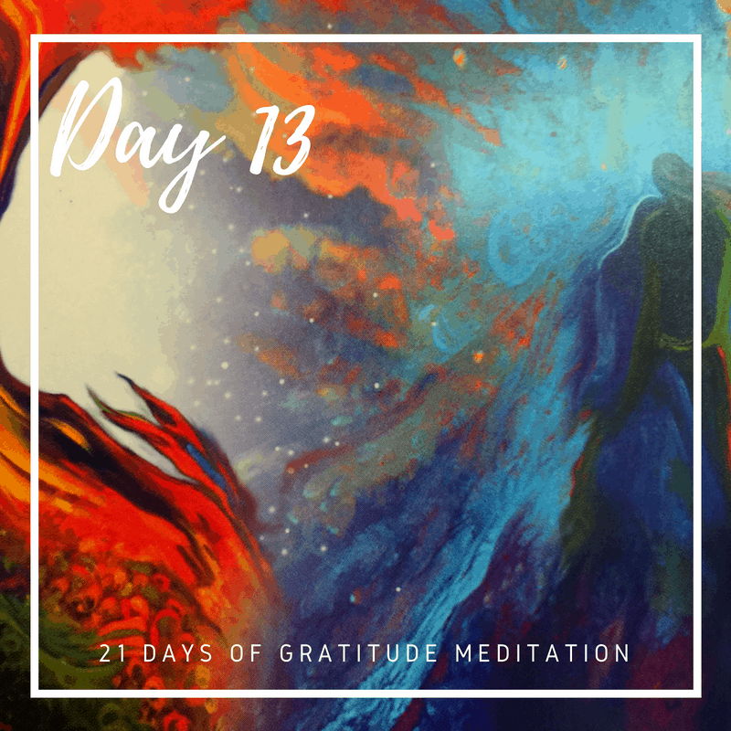 Gratitude Guided Meditation Practice, Day 13